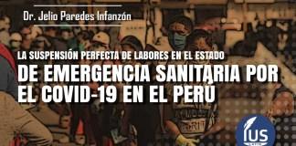 La suspensión perfecta de labores en el estado de emergencia sanitaria por el COVID-19 en el Perú