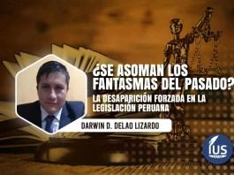 La desaparición forzada en la legislación peruana