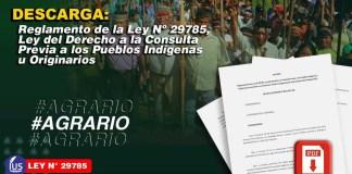 Reglamento de la Ley Nº 29785, Ley del Derecho a la Consulta Previa a los Pueblos Indígenas u Originarios