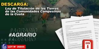Ley de Titulación de las Tierras de las Comunidades Campesinas de la Costa