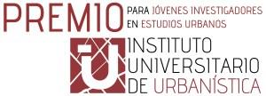 Segunda convocatoria del Premio IUU para Jóvenes Investigadores en Estudios Urbanos (2019)