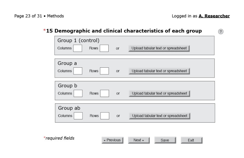 """Figure 10: Item 15 on the CONSORT checklist asks for """"a table showing baseline demographic and clnical characteristics for each group."""" Once again, the number of groups is based on the trial design specified earlier. Users could generate their own tables in the system, upload tabular text (.dat, .csv, .tsv) or spreadsheets (e.g., .xlsx, .ods), or link to data-sharing sites. For analysis and discussion sections, the interface would also accommodate uploading figures, much as online journal submission systems already do."""