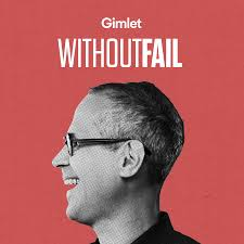 WithoutFail - Gimlet