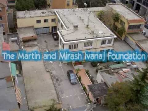 Martin & Mirash Ivanaj Foundation A brief look at the history, vision and goals.