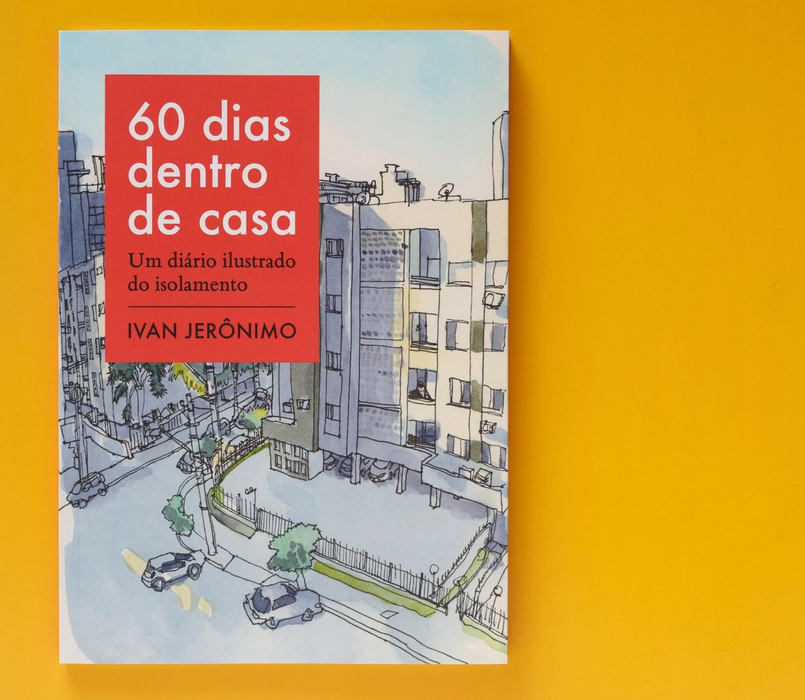 """Livro """"60 dias dentro de casa - Um diário ilustrado do isolamento"""" sobre fundo amarelo"""