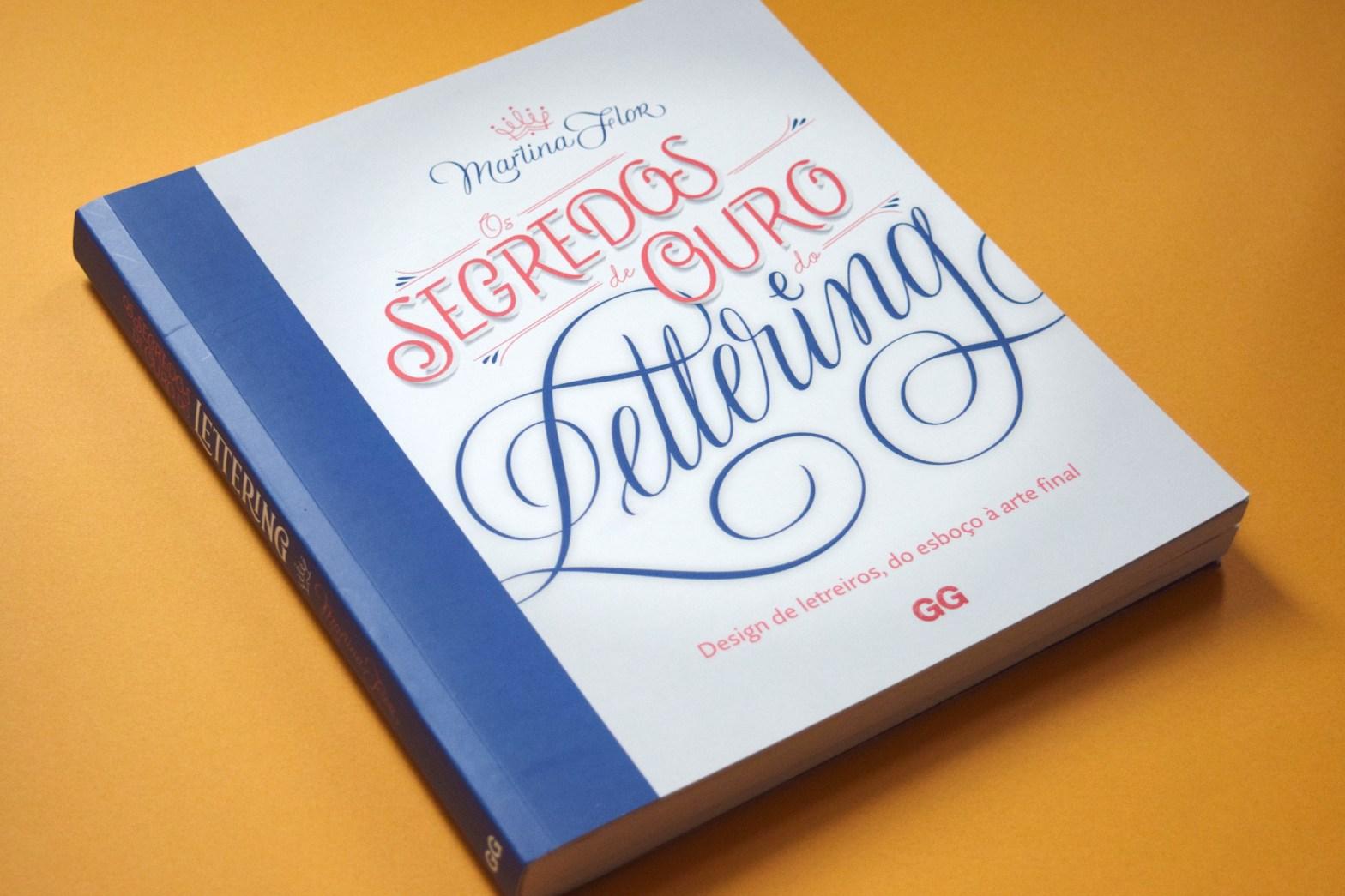 """Capa e lombada do livro """"Os segredos de ouro do lettering"""", de Martina Flor"""