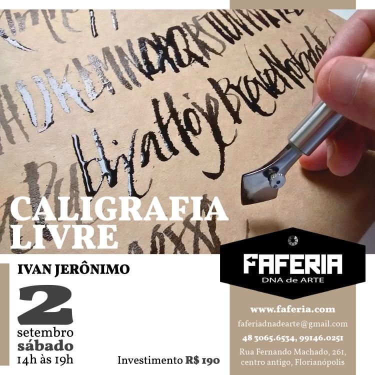 Cartaz da oficina Caligrafia Livre de Ivan Jerônimo na Faferia