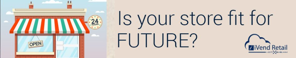 Is your store fit for the future