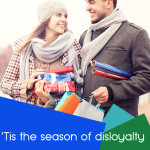 'Tis the season of disloyalty