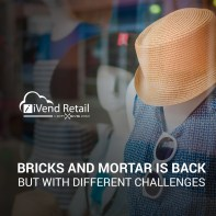 Bricks and mortar is back – but with different challenges