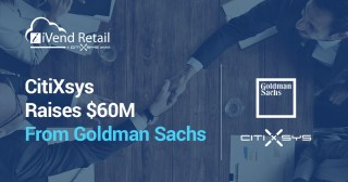 CitiXsys Completes $60M Financing with Goldman Sachs