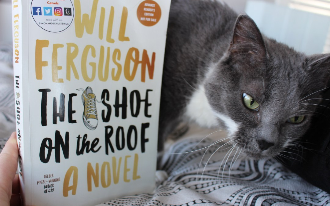 Book Review: The Shoe on the Roof by Will Ferguson