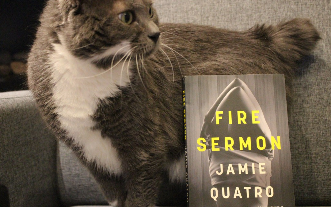 Book Review: Fire Sermon by Jamie Quatro