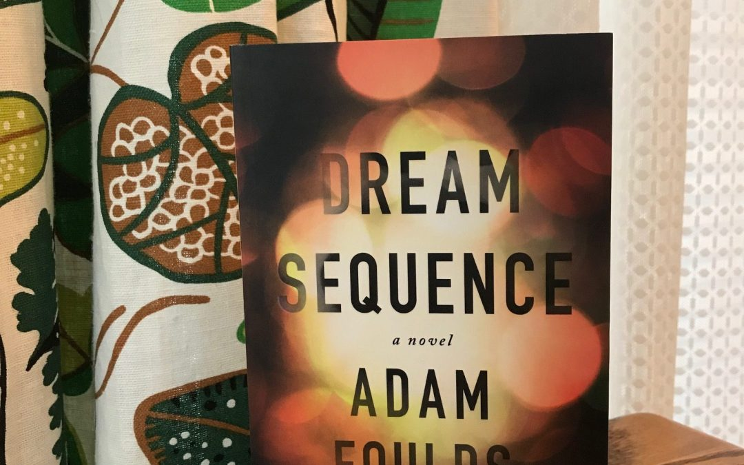 Book Review: Dream Sequence by Adam Foulds