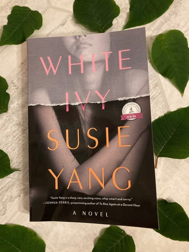 Book Review: White Ivy by Susie Yang - i've read this