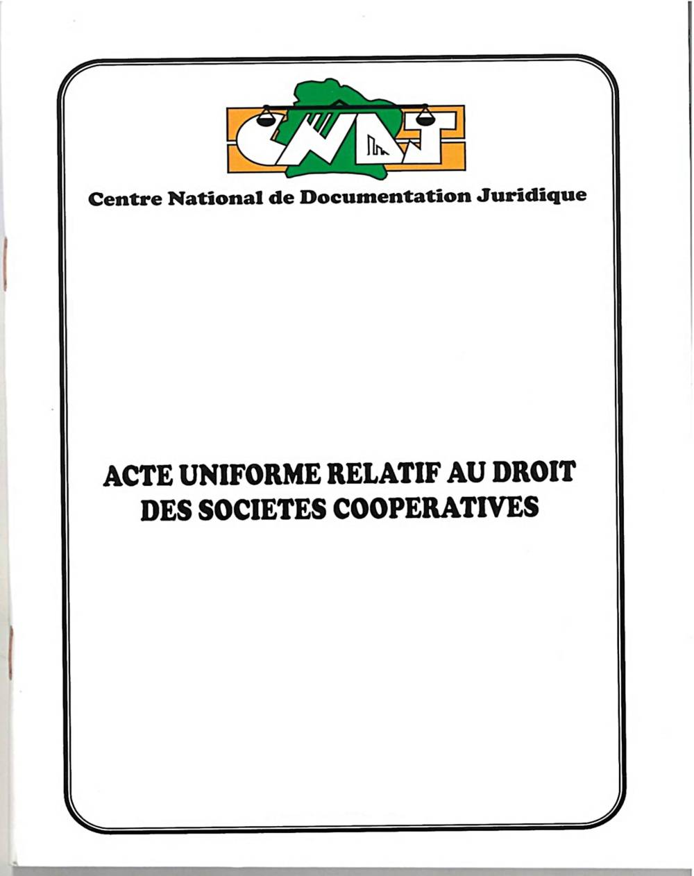 Acte Uniforme relatif au droit des sociétés coopératives