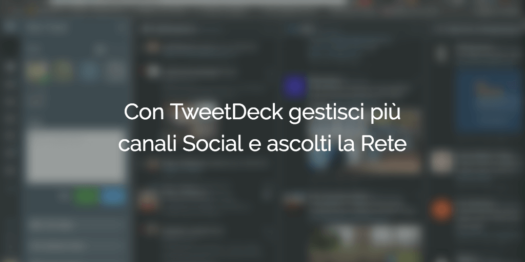 TweetDeck Gestire Account Social Media