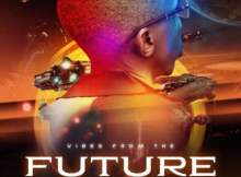 DJ Consequence – Vibes From The Future Album zip mp3 download free 2020