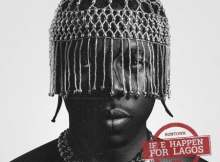 Runtown – If E Happen For Lagos mp3 download free