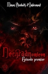 Nechtaanomicon, ep.1 - Manon Elisabeth d'Ombremont