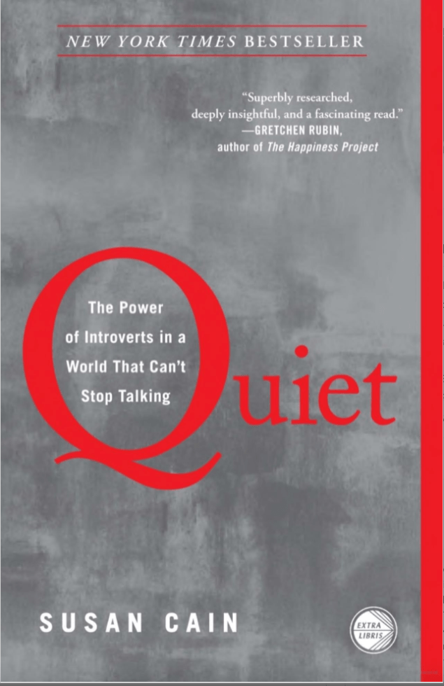 """Cover of """"Quiet: The Power of Introverts in a World That Can't Stop Talking"""""""