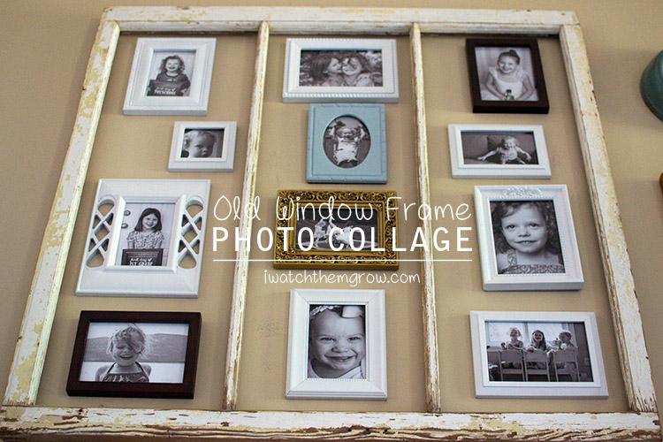 Old Window Frame Photo Collage I Watch Them Grow