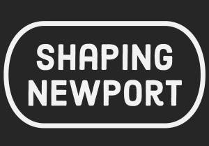 Shaping Newport
