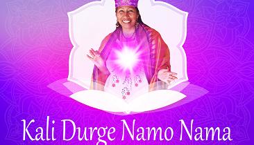 Kali Durge Namo Nama: Ancient Mantra for Spiritual Protection and Victory