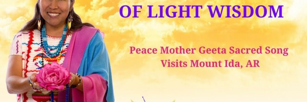 Peace Mother Geeta Sacred Song – Mount Ida, AR
