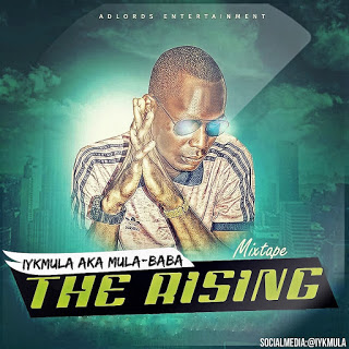 "Iykmula AKA Mula Baba Mixtape titled ""The Rising"""