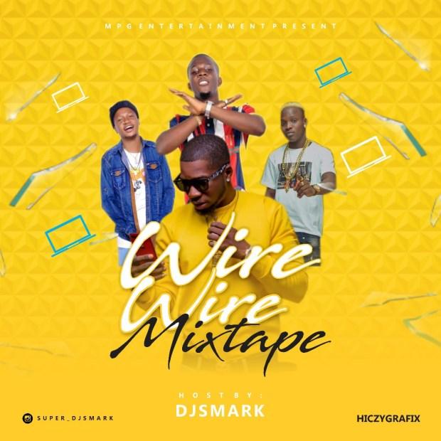 Mixtape: Dj Smark Wire Wire Mixtape
