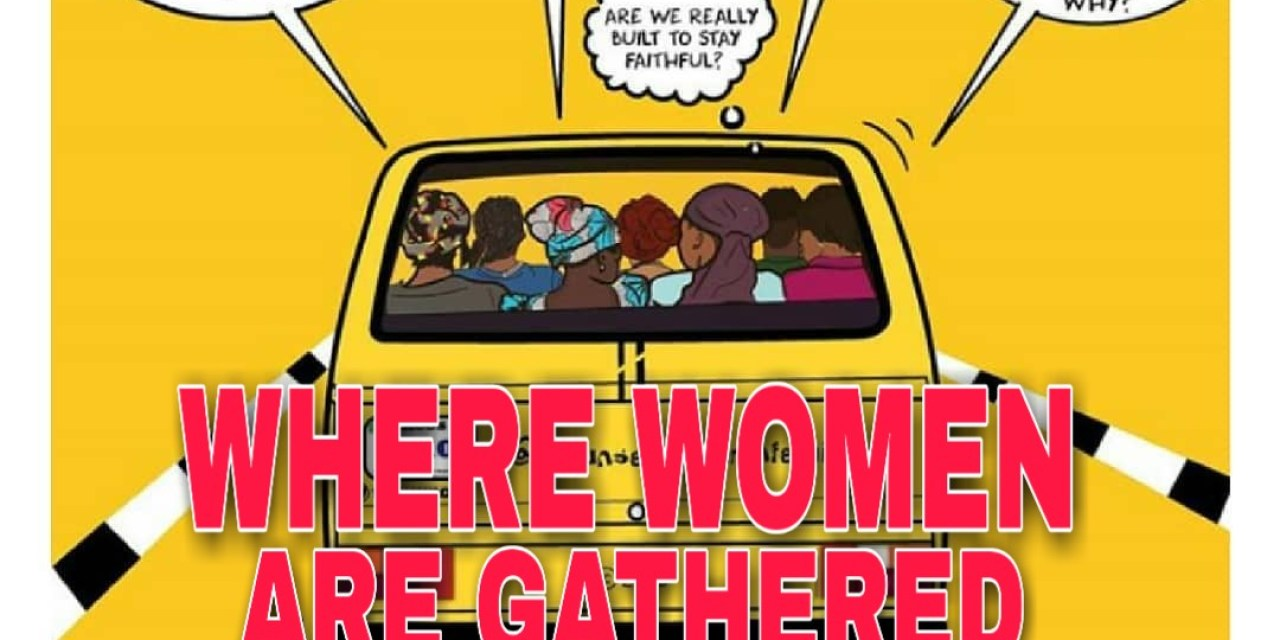 WHERE WOMEN ARE GATHERED