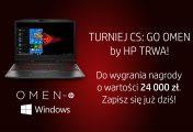 Turniej CS:GO OMEN by HP z pulą 24000 zł. Zapisy do kwalifikacji trwają!
