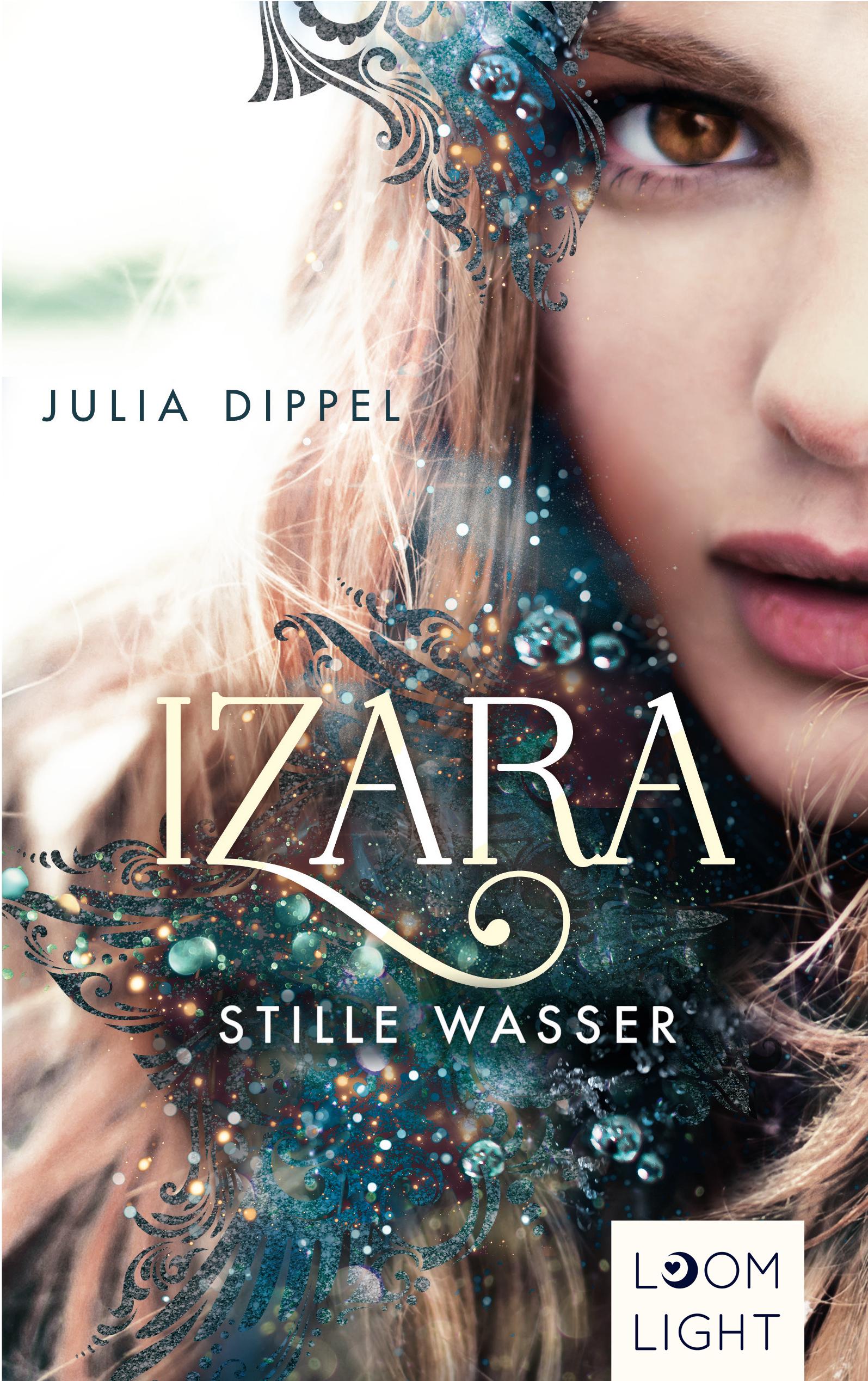 Izara - Stille Wasser von Julia Dippel