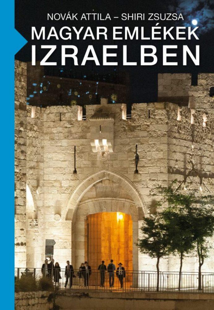 A Magyar emlékek Izraelben című könyv borítója