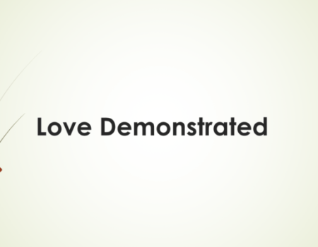 ARTICLE: Love Demonstrated