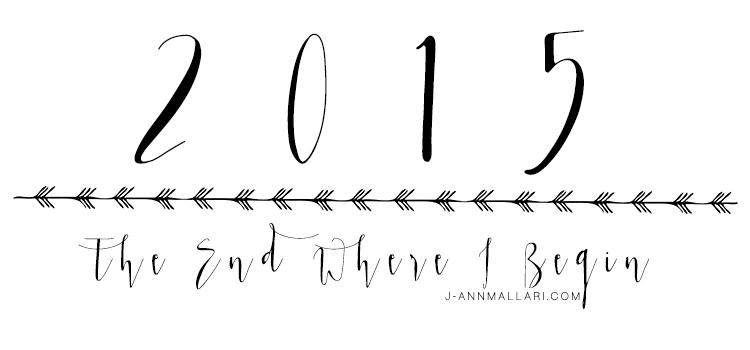 The End Where I Begin: 2015