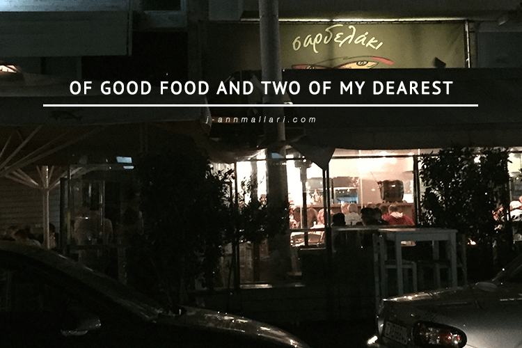 Of Good Food And Two Of My Dearest