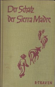 Der Schatz der Sierra Madre. Early German edition of The Treasure of the Sierra Madre.