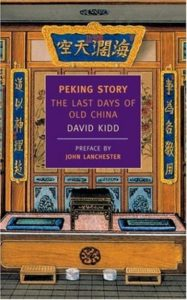 Twenty Writers: David Kidd, Peking Story: The Last Days of Old China
