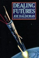 Dealing in Futures by Joe Haldeman