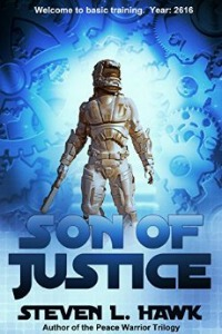 Son of Justice by Steven L. Hawk
