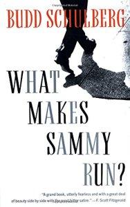 What Makes Sammy Run? by Budd Schulberg