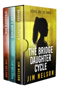 The Bridge Daughter Cycle: Books One to Three by Jim Nelson
