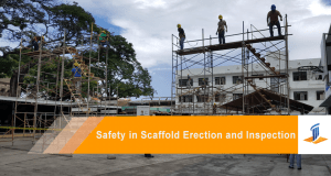 Safety in Scaffold Erection and Inspection