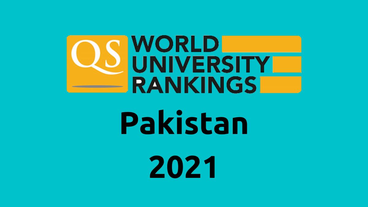 Pakistani Universities QS Ranking 2021