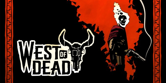 West of Dead Nintendo Switch Review
