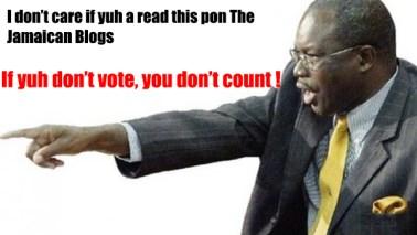 Everald Warmington If you dont vote you dont count JLP PNP Jamaica political party