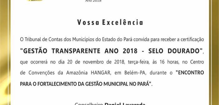 """Prefeito Raimundo Batista Santiago Participa Do """"Encontro para o Fortalecimento da Gestão Municipal no Pará"""" e Recebe Selo Dourado Por Gestão Transparente"""