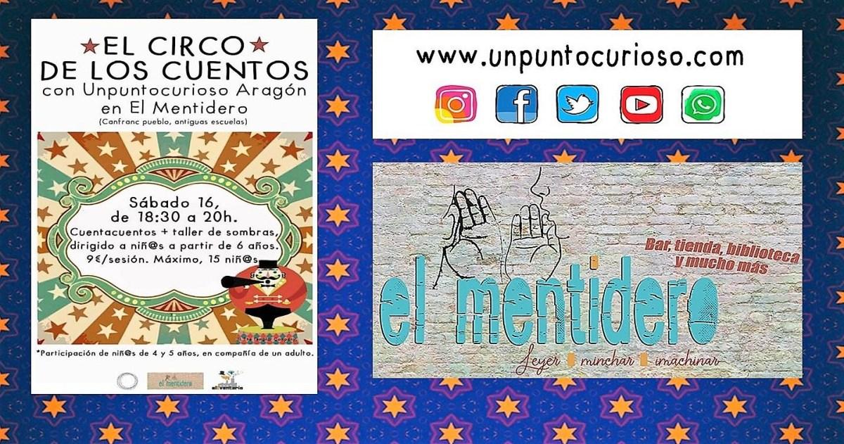 Llega a El Mentidero de Canfranc Pueblo 'El Circo de los Cuentos'